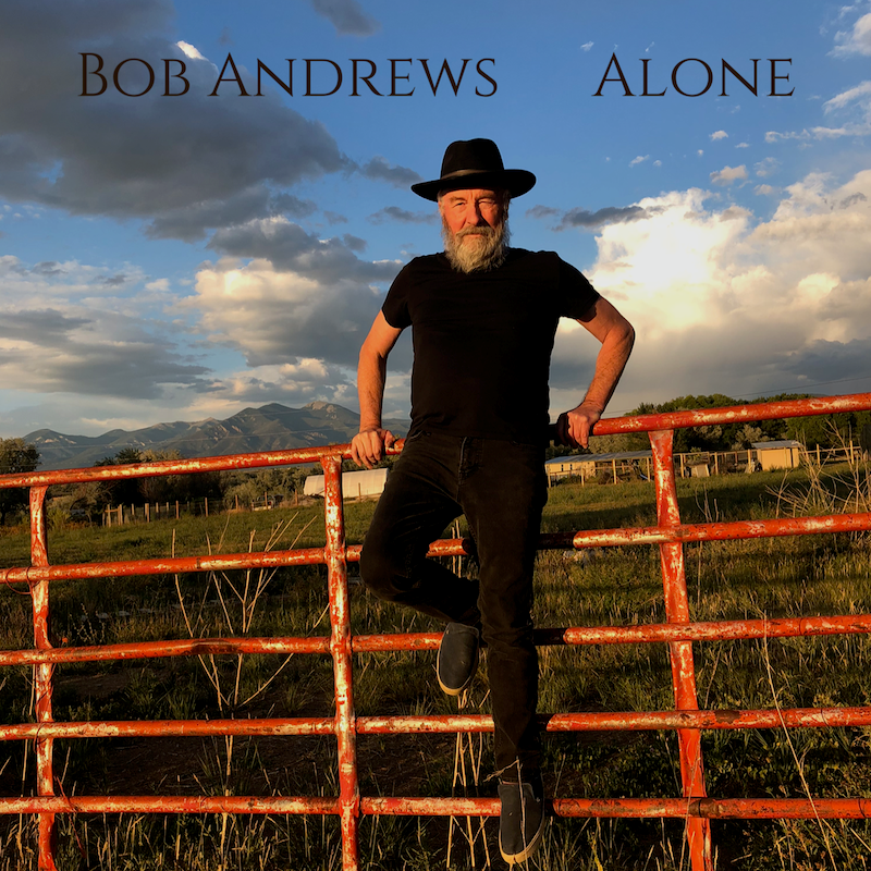Cover of Bob Andrew's new album, Alone