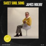 James Holvay's New, and First, EP is a Sweet Slice of Chicago Soul
